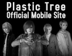 Plastic Tree OFFICIAL MOBILE